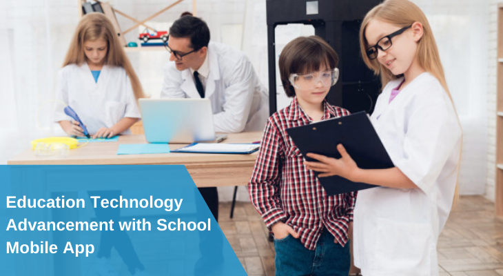 Education Technology Advancement with School Mobile App